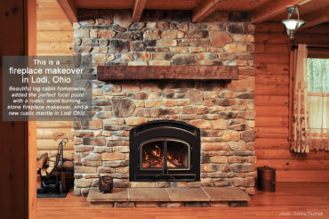 Fireplace Makeover in Lodi Ohio by The Place in Medina
